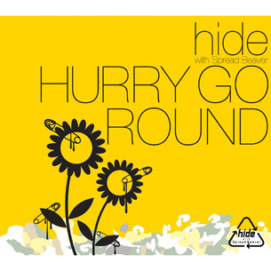 HURRY GO ROUND / hide with Spread Beaver