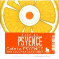Cafe Le PSYENCE -hide LEMONed Compilation- | 1