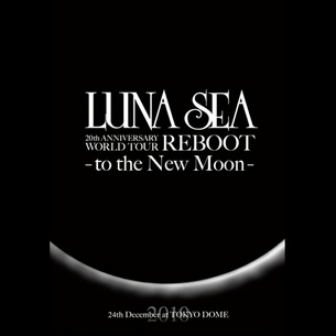 20th ANNIVERSARY WORLD TOUR REBOOT -to the New Moon- 24th December, 2010 at TOKYO DOME